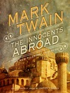 The Innocents Abroad (MP3): Or, The New Pilgrim's Progress