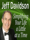 Simplifying Your Life a Little at a Time (MP3)