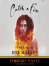 Catch a Fire (MP3): The Life of Bob Marley