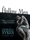 The Hollow Men (MP3): Politics and Corruption in Higher Education