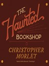 The Haunted Bookshop (MP3)