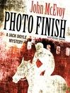 Photo Finish (MP3): A Jack Doyle Mystery