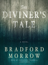 The Diviner's Tale (MP3): A Novel