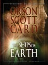 The Ships of Earth (MP3): Homecoming Series, Book 3