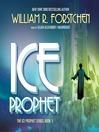 Ice Prophet (MP3): Ice Prophet Series, Book 1