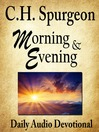 Morning and Evening (MP3): Daily Devotionals