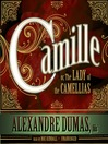 Camille (MP3): or, The Lady of the Camellias