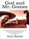God and Mr. Gomez (MP3)