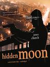 Hidden Moon (MP3): Inspector O Series, Book 2