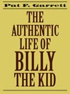 The Authentic Life of Billy the Kid (MP3)