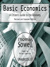 Basic Economics (MP3): A Citizen's Guide to the Economy: Revised and Expanded Edition