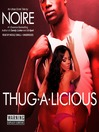 Thug-A-Licious (MP3): An Urban Erotic Tale