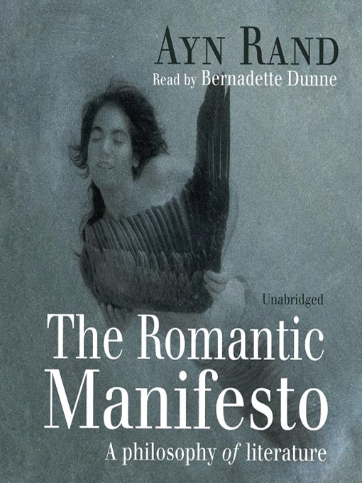 The Romantic Manifesto (MP3): A Philosophy of Literature
