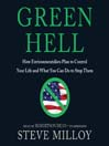 Green Hell (MP3): How Environmentalists Plan to Control Your Life and What You Can Do to Stop Them