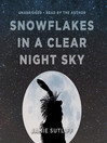 Snowflakes in a Clear Night Sky (MP3)
