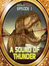 A Sound of Thunder (MP3): Bradbury Thirteen Series, Episode 1