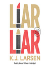 Liar, Liar (MP3): Cat DeLuca Mystery Series, Book 1