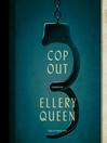 Cop Out (MP3): A Novel