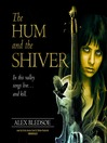 The Hum and the Shiver (MP3): Tufa Novels Series, Book 1