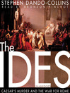 The Ides (MP3): Caesar's Murder and the War for Rome