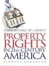 Cornerstone of Liberty (MP3): Property Rights in 21st-Century America
