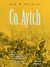 Co. Aytch (MP3): The Classic Memoir of the Civil War by a Confederate Soldier