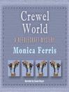 Crewel World (MP3): Needlecraft Mystery Series, Book 1