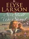So Shall We Stand (MP3): Women of Valor Series, Book 2