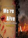 We're Alive (MP3): A Story of Survival, the Second Season