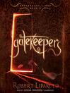 Gatekeepers (MP3): Dreamhouse Kings Series, Book 3