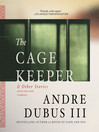 The Cage Keeper and Other Stories (MP3)