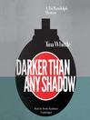 Darker Than Any Shadow (MP3): Tai Randall Mystery Series, Book 2