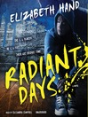 Radiant Days (MP3): A Novel
