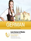 German in Minutes (MP3): How to Study German the Fun Way