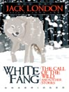Jack London Boxed Set (MP3): White Fang, The Call of the Wild and Other Stories