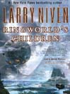 Ringworld's Children (MP3): Ringworld Series, Book 4