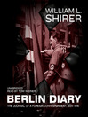 Berlin Diary (MP3): The Journal of a Foreign Correspondent, 1934–1941