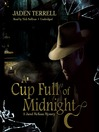 A Cup Full of Midnight (MP3): Jared McKean Series, Book 2