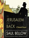 To Jerusalem and Back (MP3): A Personal Account