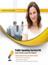 Public Speaking Survival Kit (MP3): Expert Training to Dazzle Your Audience