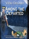 Among the Departed (MP3): Constable Molly Smith Series, Book 5