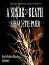 A Spark of Death (MP3): Professor Bradshaw Mystery Series, Book 1