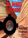On Deadly Ground (MP3): J. D. Books Mystery Series, Book 1