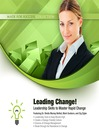 Leading Change! (MP3): Leadership Skills to Master Rapid Change