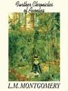 Further Chronicles of Avonlea (MP3): Anne of Green Gables: Avonlea Series, Book 2