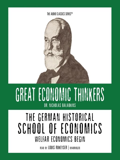 The German Historical School of Economics (MP3): Welfare Capitalism Begins