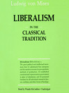 Liberalism in the Classical Tradition (MP3): In the Classical Tradition