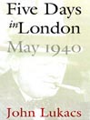 Five Days in London (MP3): May 1940