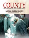County (MP3): Life, Death, and Politics at Chicago's Public Hospital