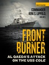 Front Burner (MP3): Al Qaeda&#39;s Attack on the USS <i>Cole</i>